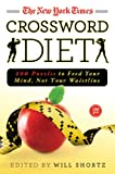 img - for The New York Times Crossword Diet: 200 Puzzles to Feed Your Mind, Not Your Waistline book / textbook / text book