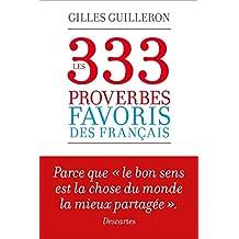 Les 333 proverbes favoris des français (French Edition)