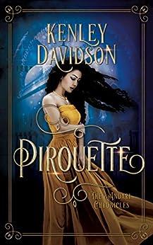 Pirouette: A Reimagining of The Twelve Dancing Princesses (The Andari Chronicles Book 3) by [Davidson, Kenley]