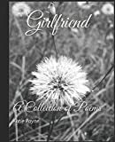 img - for Girlfriend: A Collection of Poems book / textbook / text book