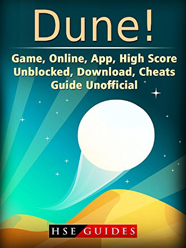 Dune! Game, Online, App, High Score, Unblocked, Download, Cheats, Guide (Voodoo Gaming Pc)