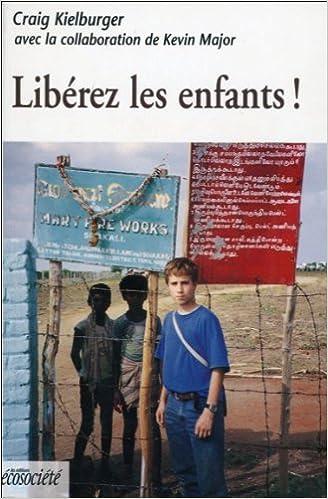 Livre Liberez les Enfants ! pdf