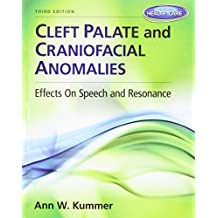 Cleft Palate & Craniofacial Anomalies: Effects on Speech and Resonance (with Student Web Site Printed Access Card)