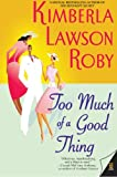 Too Much of a Good Thing (The Reverend Curtis Black Series)