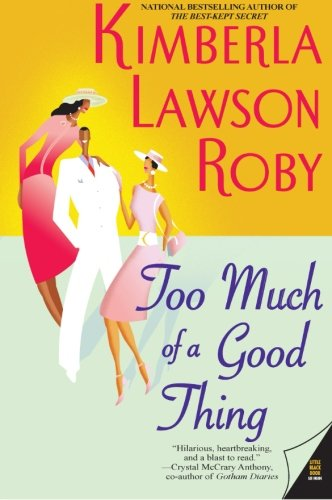 Books : Too Much of a Good Thing (The Reverend Curtis Black Series)