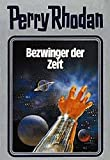 Perry Rhodan, Bd.30, Bezwinger der Zeit