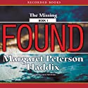 Found Audiobook by Margaret Peterson Haddix Narrated by Chris Sorensen