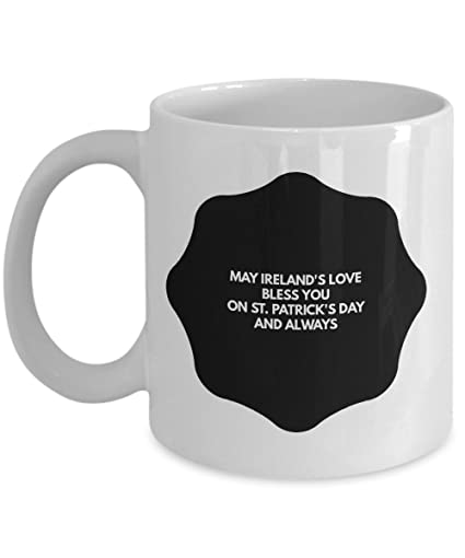 8b28123a1 St Patrick Day Mug - May Ireland's Love Bless You on St. Patrick's Day And