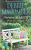 Front cover for the book Changing Habits by Debbie Macomber