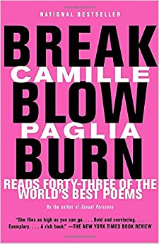'READ' Break, Blow, Burn: Camille Paglia Reads Forty-three Of The World's Best Poems. Tonari JavaTest Consulte needs Windows