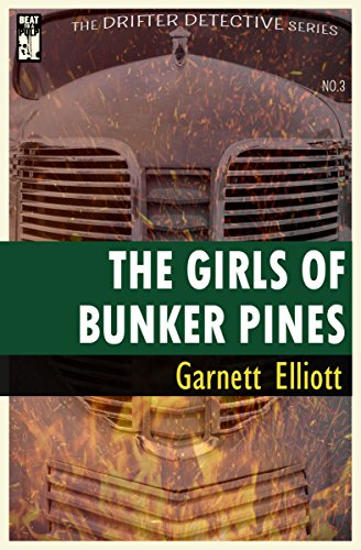 The Girls of Bunker Pines (The Drifter Detective Book 3)