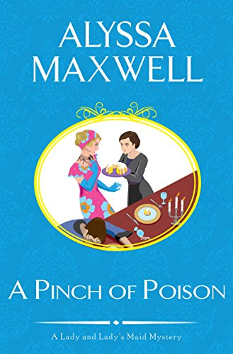 A Pinch of Poison (A Lady and Lady's Maid Mystery)