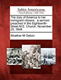 The Duty of America to Her Immigrant Citizens, Abiathar M. Osbon, 1275721222