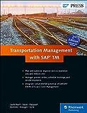 Transportation Management with SAP TM (2nd Edition) (SAP PRESS)