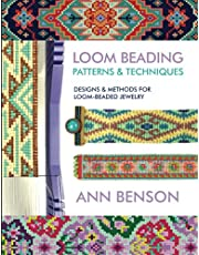 Loom Beading Patterns & Techniques: Patterns, techniques, finishing, and more for the novice or accomplished loomer