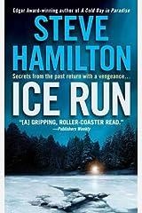 Ice Run: An Alex McKnight Novel Kindle Edition