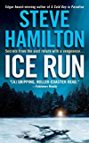 Ice Run: An Alex McKnight Novel