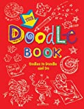 The Doodle Book, Michael Omara Books U. K. Staff and Buster Books Staff, 190715101X