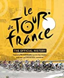 img - for Le Tour de France: The Official Story of the World's Greatest Cycle Race book / textbook / text book