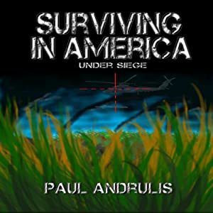 Surviving In America: Under Siege 2nd Edition Audiobook