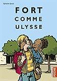 Fort Comme Ulysse (Poche 2017)