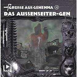 Das Aussenseiter-Gen (Grüße aus Gehenna 4)