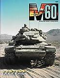 M60 (Firepower Pictorials Special)