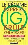 Le régime express IG brûle-graisses par Dufour