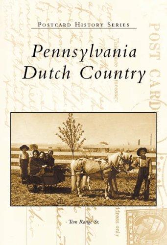 (Pennsylvania  Dutch  Country  (PA)   (Postcard  History Series))