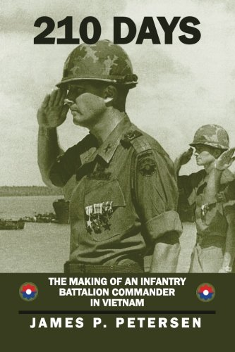 210 Days: The Making of an Infantry Battalion Commander in Vietnam by Ingramcontent