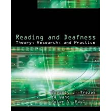 Reading and Deafness: Theory, Research, and Practice