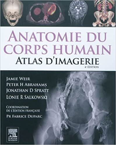 Anatomie du corps humain, atlas d'imagerie - Fabrice Duparc sur Bookys