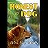Honest to Dog (Golden Retriever Mysteries Book 7)