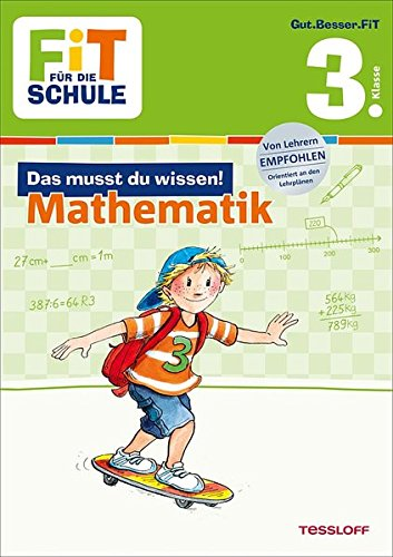 FiT FÜR DIE SCHULE: Das musst du wissen! Mathematik 3. Klasse