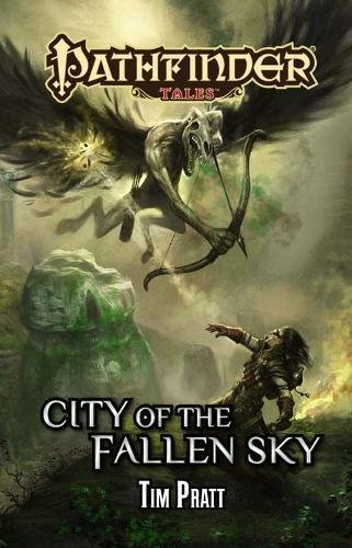 Download Pathfinder Tales: City of the Fallen Sky pdf