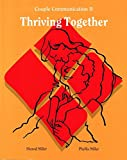 Thriving Together Couple Communication 2 (Thriving Together Couple Communication 2)