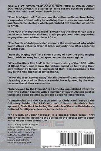 the lie of apartheid and other true stories from southern africa the lie of apartheid and other true stories from southern africa arthur kemp 9781409254218 com books