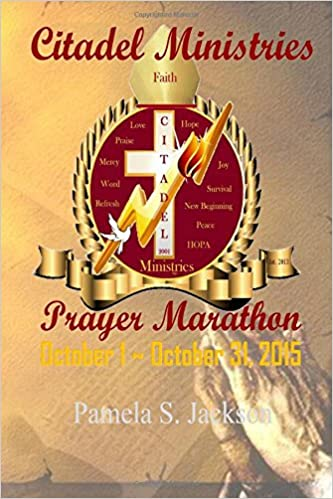 Citadel Ministries Prayer Marathon: October 1 - October 31,