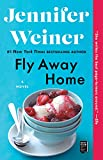 Kindle Store : Fly Away Home: A Novel