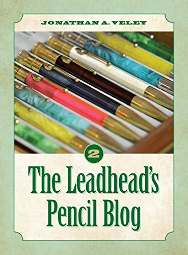 The Leadhead's Pencil Blog: Volume 2