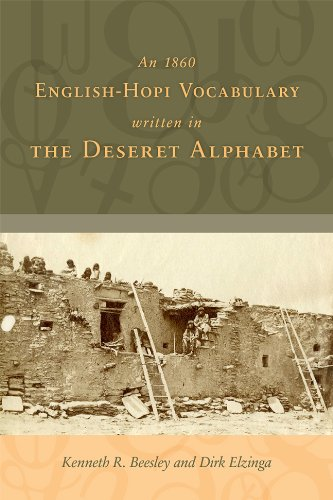 An 1860 English-Hopi Vocabulary Written in the Deseret Alphabet by University of Utah Press