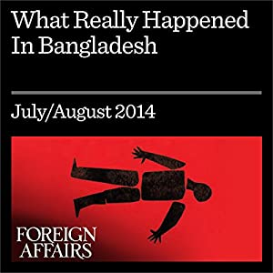 What Really Happened in Bangladesh Periodical
