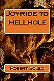 Joyride to Hellhole