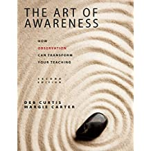 Art of Awareness, The (2nd Ed.): How Observations Can Transform Your Teaching