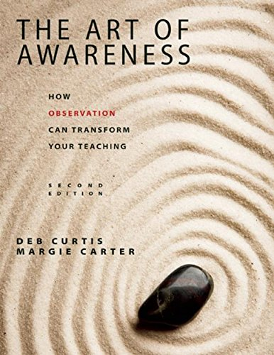 The Art of Awareness, Second Edition: How Observation Can Transform Your Teaching (NONE)