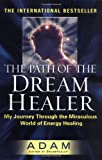 The Path of the Dream Healer, Adam, 0525949488