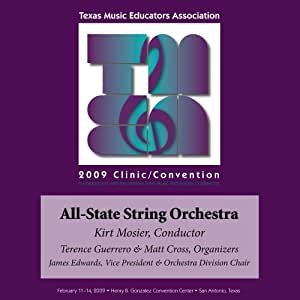 2009 Texas Music Educators Association, All-State String Orchestra