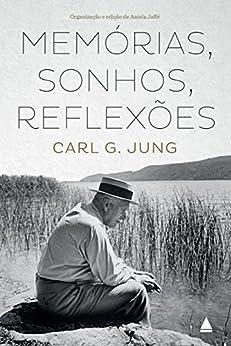 Memórias, Sonhos, Reflexões por [Jung, Carl G.]