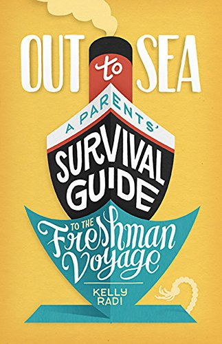 Out to Sea: A Parents' Survival Guide to the Freshman Voyage (Best Way To Clean A Pond)