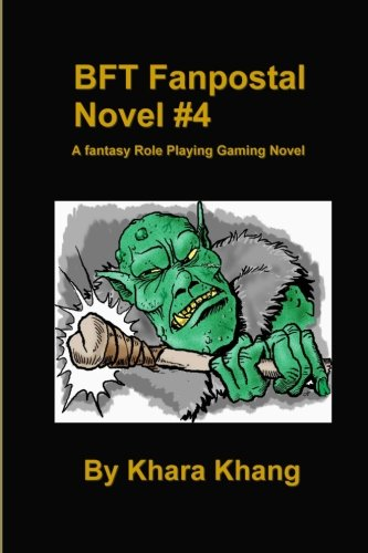 Download BFT Fanpostal Novel #4: A fantasy Role Playing Gaming Novel PDF ePub fb2 ebook